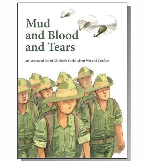 Picture of z Annotated List of Children's Books about War & Conflict